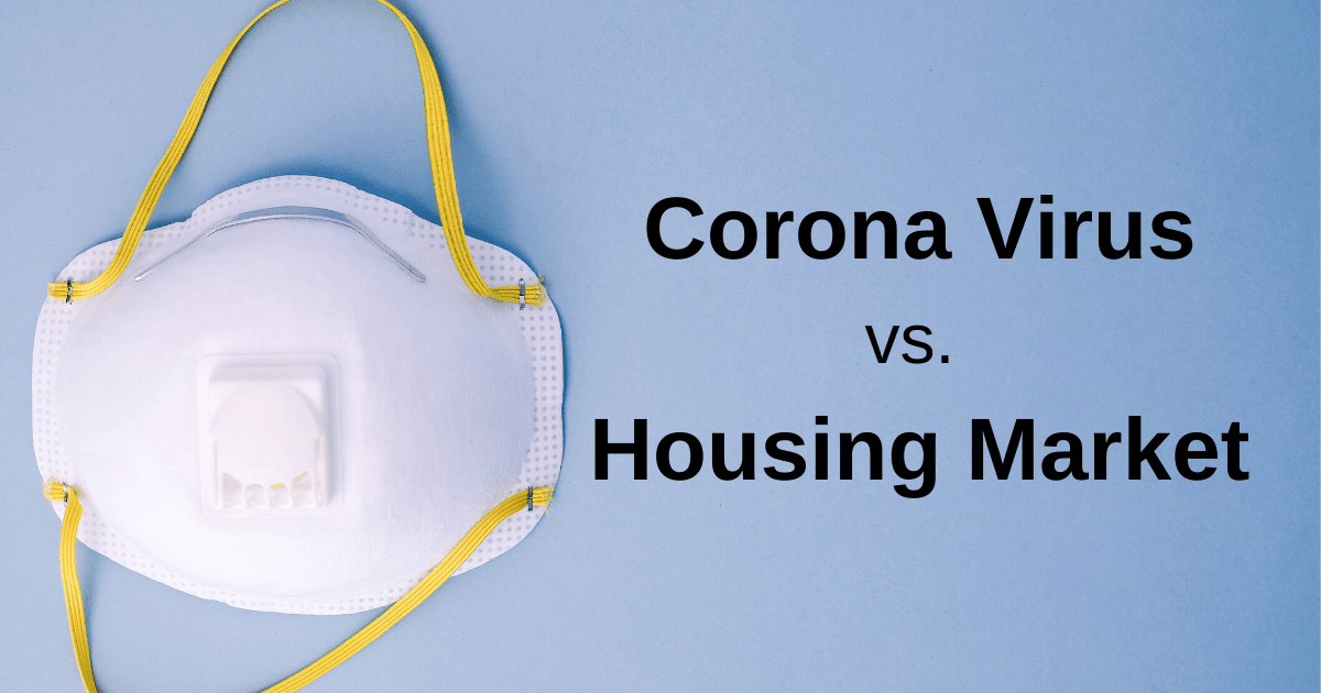 Corona Virus cause Housing Market Crash